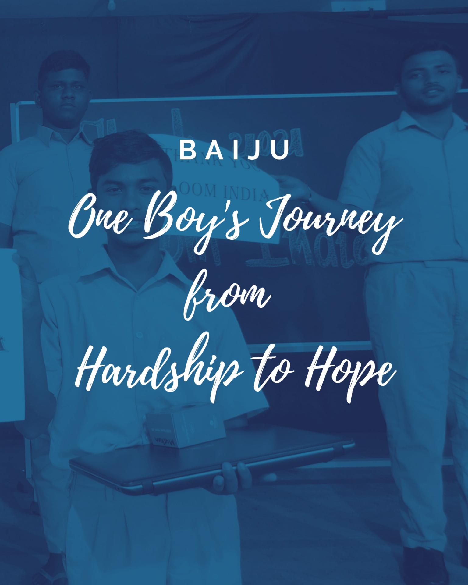 Baiju – Journey from Hardship to Hope
